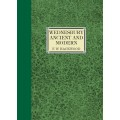 Wednesbury Ancient and Modern (limited edition) - FW Hackwood