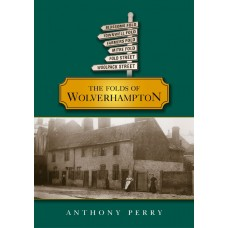 The Folds of Wolverhampton - Anthony Perry