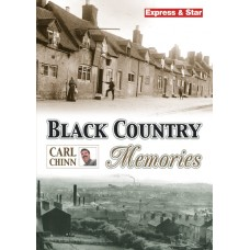 Black Country Memories - Carl Chinn