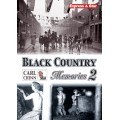 Black Country Memories 2 - Carl Chinn