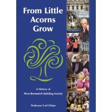 From Little Acorns Grow - Carl Chinn