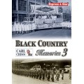 Black Country Memories 3 - Carl Chinn
