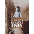 A Black Country Boy - John Parker