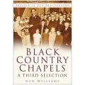 Black Country Chapels Vol III (Britain in Old Photographs) - Ned Williams