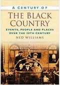 A Century of the Black Country - Ned Williams