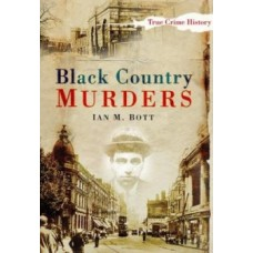Black Country Murders - Ian Bott