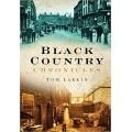 Black Country Chronicles - Tom Larkin
