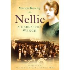 Nellie: A Darlaston Wench - Marion Rowley