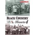 Black Country Memories 4 - Carl Chinn